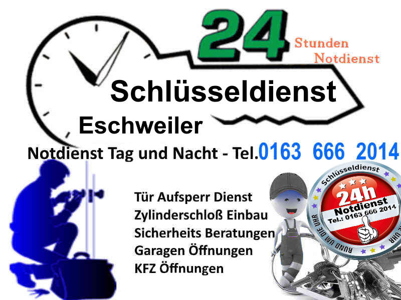 Schlüsseldienst Eschweiler – Super Festpreis 50 Euro Tag & Nacht