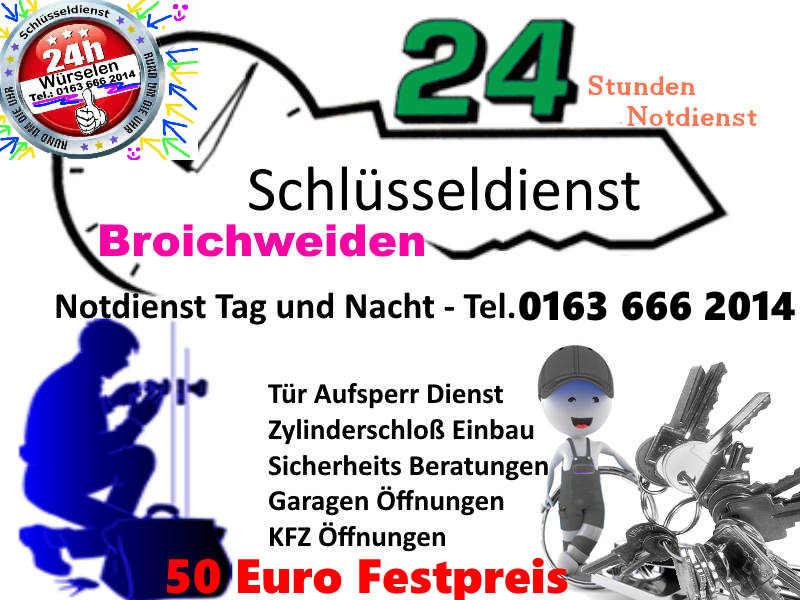 Schlüsseldienst Broichweiden mit 50 Euro Festpreis Tag und Nacht in ganz Würselen